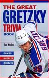 The Great Gretzky Trivia Book, Don Weekes and D. Weekes, 1550547526