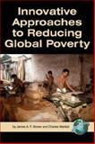 Innovative Approaches to Reducing Global Poverty, , 1593117523