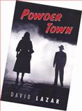 Powder Town, Lazar, David, 1931247528