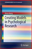Creating Models in Psychological Research, Mesly, Olivier, 3319157523