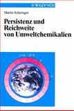 Persistenz und Reichweite Von Umweltchemikalien, Scheringer, 3527297529