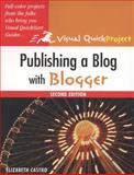 Publishing a Blog with Blogger, Elizabeth Castro, 0321637526