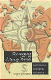 Re-Mapping Literary Worlds, Ingrid Johnston, 0820457523