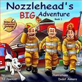 Nozzlehead's Big Adventure, T. J. Spencer, 1492367524