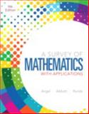 A Survey of Mathematics with Applications, Angel, Allen R. and Abbott, Christine, 0321837533