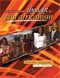 The Development of Thought in Pan Africanism, Mosupyoe, Boatamo and Ramose, Mogobe Bernard, 0757537537