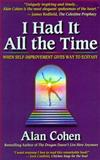 I Had It All the Time, Alan Cohen, 0910367531