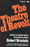 The Theatre of Revolt, Robert Brustein, 0929587537