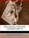 Die Musik, Volume 2, part 4, Nationalsozialistische Kulturgemeinde and Reichsjugendführung, 114353753X