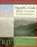 David C. Cook's KJV Bible Lesson Commentary, David C Cook, 1434767531