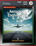 Aerospace Engineering : From the Ground Up, Senson, Ben and Ritter, Jasen, 1435447530