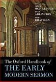 The Oxford Handbook of the Early Modern Sermon, Peter McCullough, Hugh Adlington, Emma Rhatigan, 0199237530