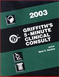 Griffith's 5-Minute Clinical Consult, 2003, Dambro, Mark R., 0781737532