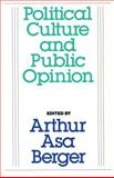 Political Culture and Public Opinion, Taylor, Stanley, 0887387535