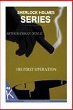 His First Operation, Arthur Conan Doyle, 1499347537