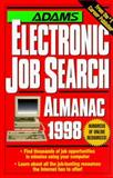 Adams Electronic Job Search Almanac, 1998, , 1558507531