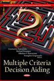 Multiple Criteria Decision Aiding, Constantin Zopounidis and Michael Doumpos, 1621007537