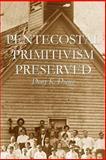 Pentecostal Primitivism Preserved, Dony Donev, 1477557539