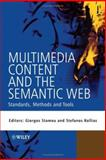 Multimedia Content and the Semantic Web : Standards, Methods and Tools, , 0470857536