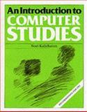 An Introduction to Computer Studies, Noel Kalicharan, 0521337534
