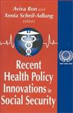 Recent Health Policy Innovations in Social Security, , 076580753X