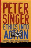 Ethics into Action, Peter Singer, 0847697533