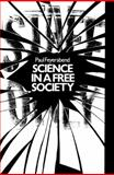 Science in a Free Society, Paul K. Feyerabend, 0860917533