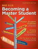 Becoming a Master Student, Ellis, Dave, 1111827532