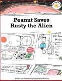 Peanut Saves Rusty the Alien, Holly Williams, 1500377538