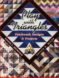 Play with Triangles, Bonnie K. Browning, 1574327534