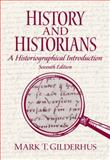 History and Historians, Gilderhus, Mark T., 0205687539