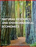 Natural Resource and Environmental Economics 4th Edition
