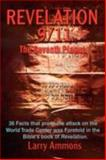 Revelations 9/11 the Seventh Plague, Larry Ammons, 0595447538