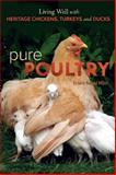 Pure Poultry, Victoria Redhed Miller, 0865717532