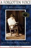 A Forgotten Voice : A Biography of Leta Stetter Hollingworth, Klein, Ann G., 0910707537