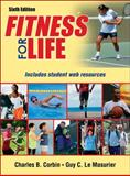 Fitness for Life 6th Edition with Web Resource-Paper, Charles Corbin and Guy Le Masurier, 1450497535