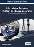 International Business Strategy and Entrepreneurship : An Information Technology Perspective, Patricia Ordóñez de Pablos, 1466647531