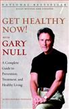 Get Healthy Now! With Gary Null, Gary Null, 1583227539