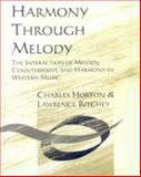 Harmony Through Melody, Charles Horton and Lawrence Ritchey, 1880157535