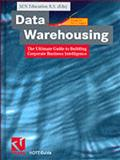 Data Warehousing : The Ultimate Guide to Building Corporate Business Intelligence, , 352805753X