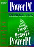 PowerPC : An Inside View, Koerner, Michael and Ruthven, Joe, 0132557533