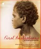 First Australians : An Illustrated History, , 0522857531