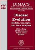 Disease Evolution : Models, Concepts, and Data Analyses, , 0821837532