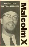 February 1965 : The Final Speeches, Malcolm X, 0873487532