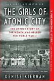 The Girls of Atomic City, Denise Kiernan, 1451617534