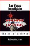 Las Vegas Investigator, Robert Wacaster, 1494977532