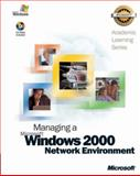 Managing a Microsoft Windows 2000 Network Environment, Microsoft Official Academic Course Staff, 0470067535