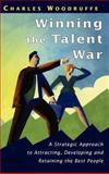 Winning the Talent War 9780471987536