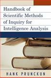 A Handbook of Scientific Methods of Inquiry for Intelligence Analysis