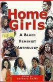 Home Girls : A Black Feminist Anthology, , 0813527538
